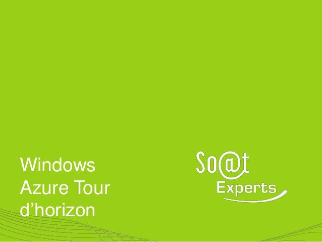 WindowsAzure Tourd'horizon