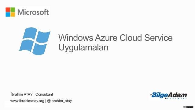 Windows Azure Cloud Service Uygulamaları