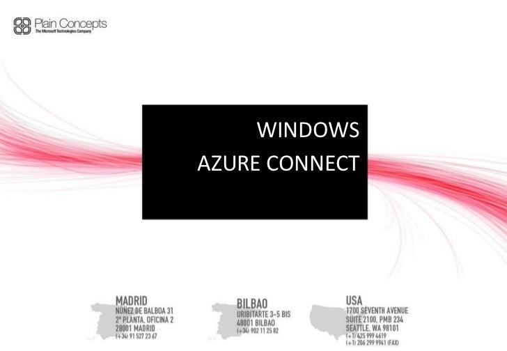 WINDOWS <br />AZURE CONNECT<br />