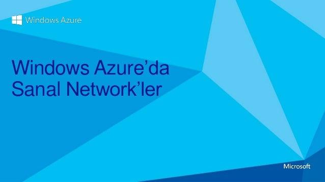 Windows Azure'da Sanal Network'ler