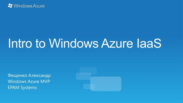 Introduction to Windows Azure IaaS