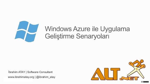 Windows Azure ile Uygulama Geliştirme Senaryoları