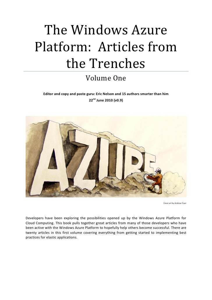 The Windows Azure      Platform: Articles from           the Trenches                                     Volume One      ...