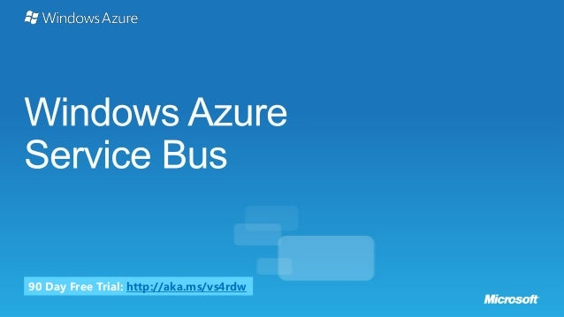 Windows Azure Service Bus Overview