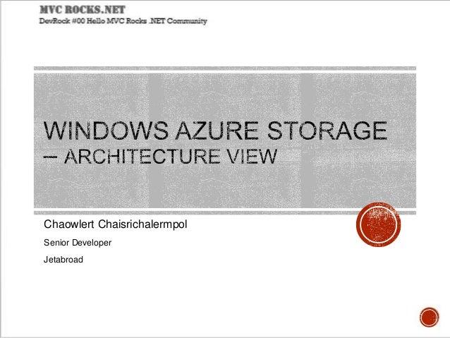 Windows Azure Storage – Architecture View