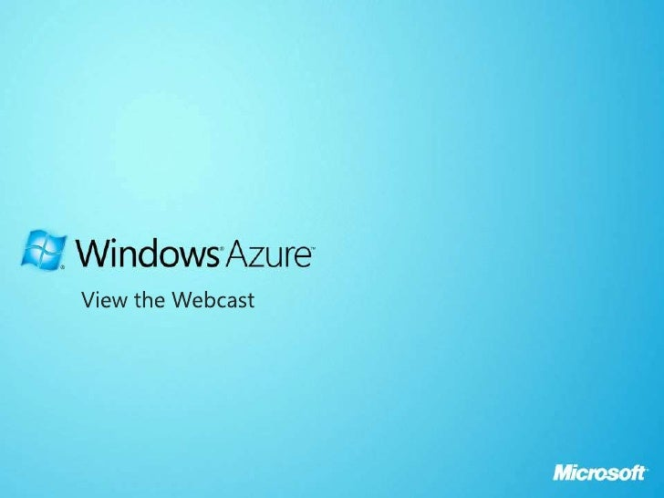 Microsoft Windows Azure - Guidance for Migrating Applications to Windows Azure Webcast