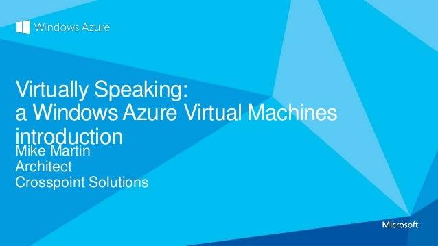 Windows azure virtuallyspeaking_ol