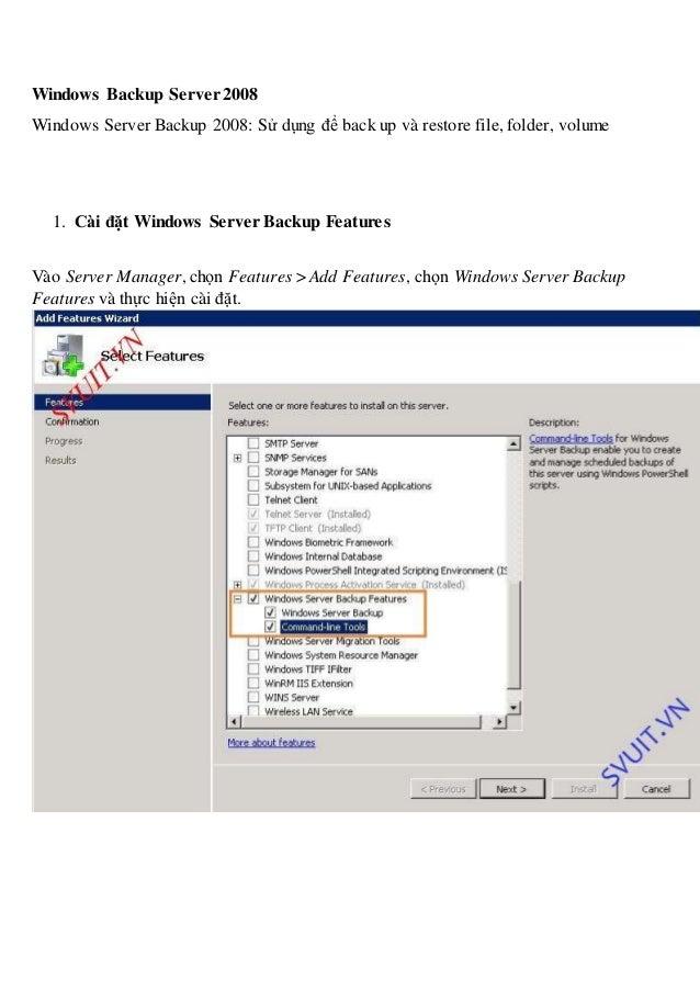 windows server backup essay Expertise level: easy related information: the windows server backup utility gives you the.