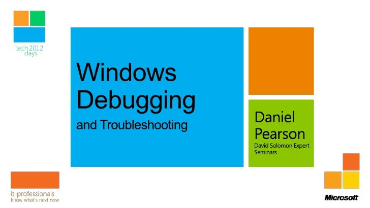 Introduction to the Debugging Tools for WindowsUnderstanding Windows and x86/x64ArchitecturesUnderstanding Application Cra...