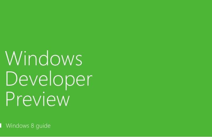 Windows Developer Preview - Windows 8 Guide