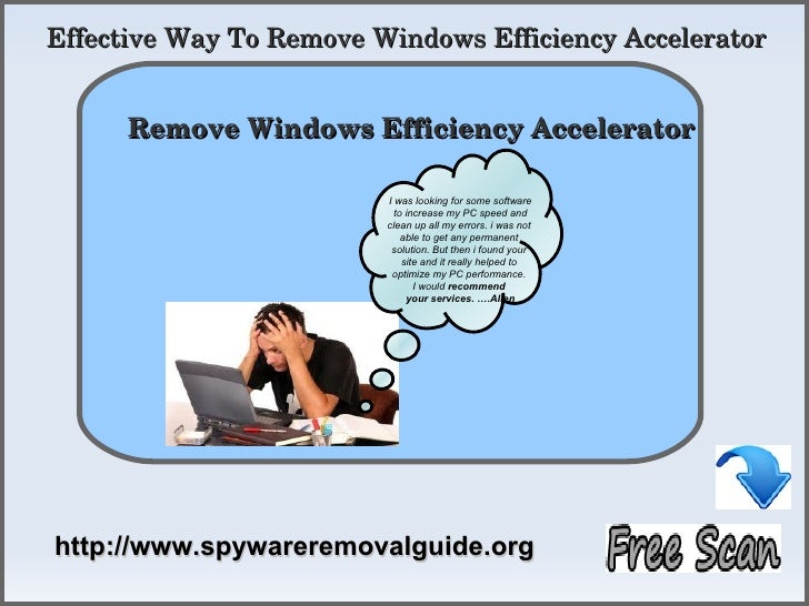 Remove Windows Efficiency Accelerator - Guideline To Automatic Removal