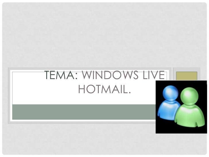 tema: windows live hotmail.<br />