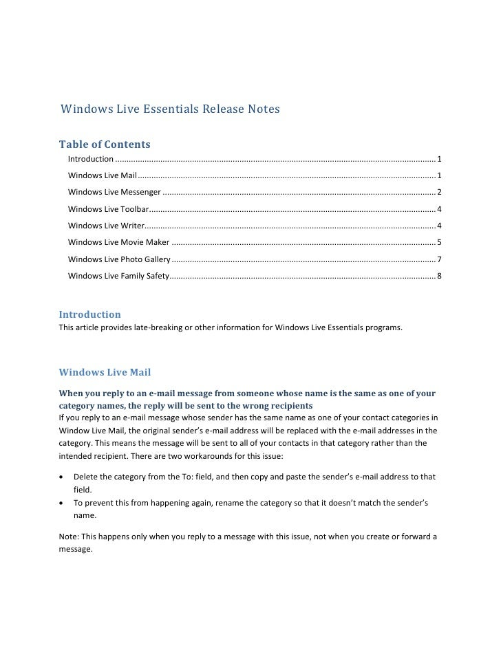 Windows Live Essentials Release Notes  Table of Contents     Introduction ...................................................