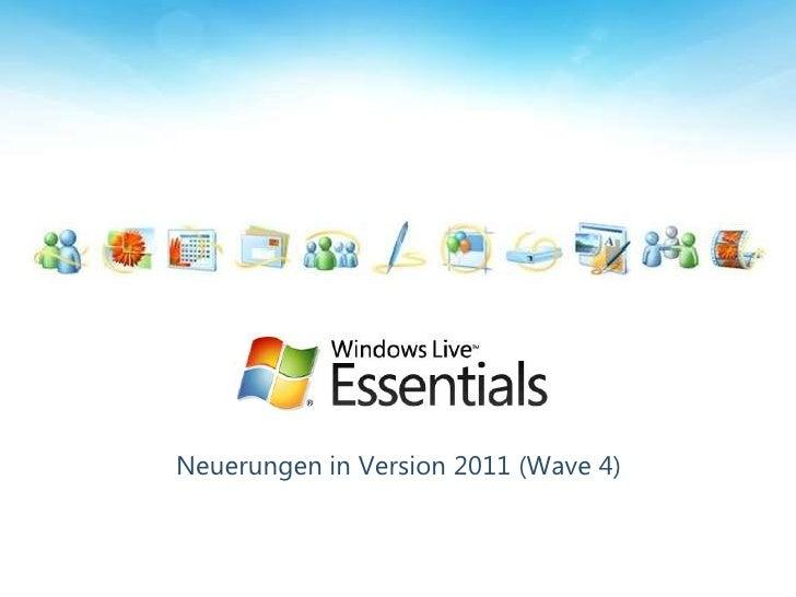 Neuerungen in Version 2011 (Wave 4)<br />