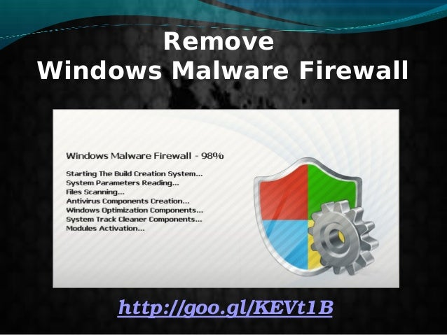 Remove Windows Malware Firewall  http://goo.gl/KEVt1B