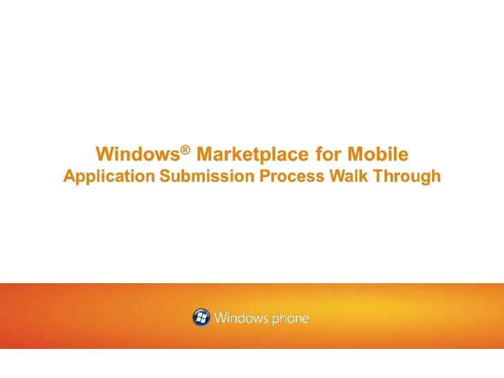 Windows Marketplace for Mobile Developer Application Submission Walk Through