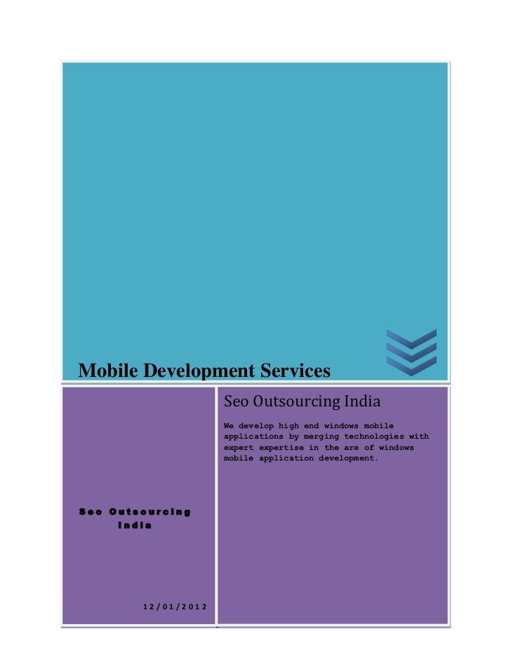 Moible Development India,Mobile Application Development, Custom Mobile Apps Development,Mobile Game Development