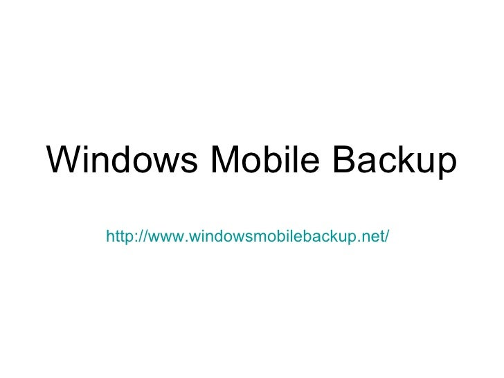 Windows Mobile Backup http://www.windowsmobilebackup.net/
