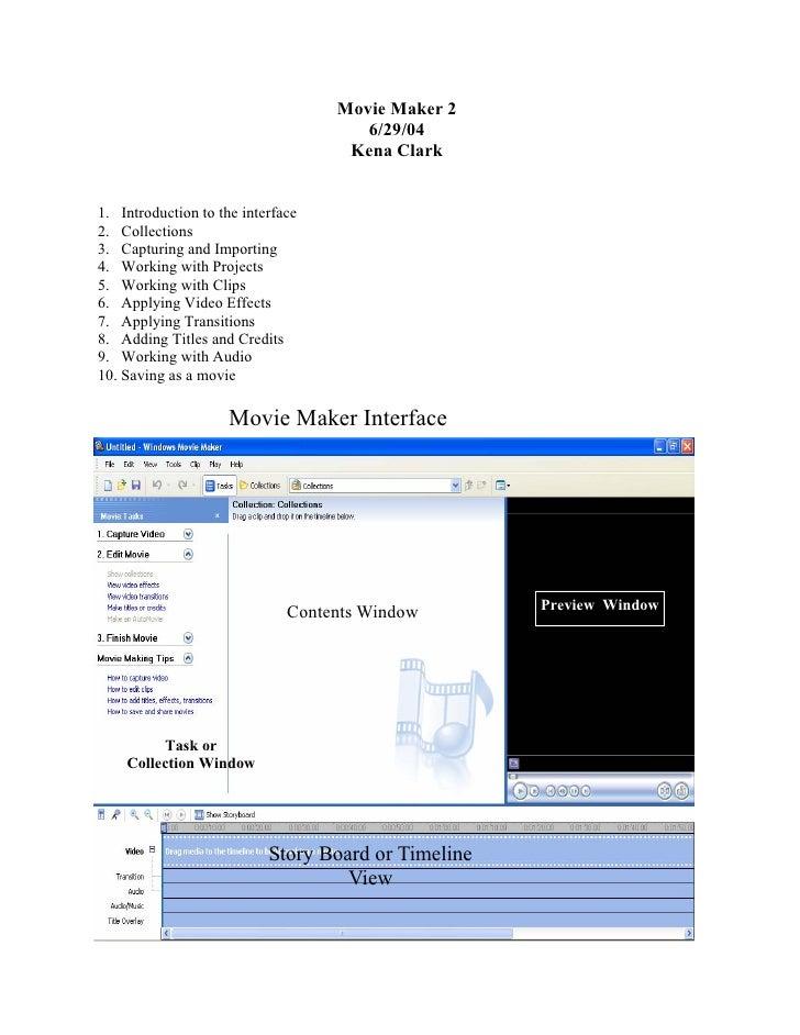 Movie Maker 2                                       6/29/04                                     Kena Clark   1. Introducti...