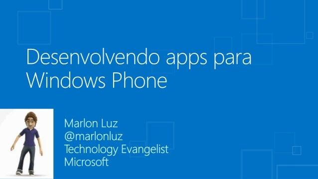 Desenvolvendo Apps para Windows phone