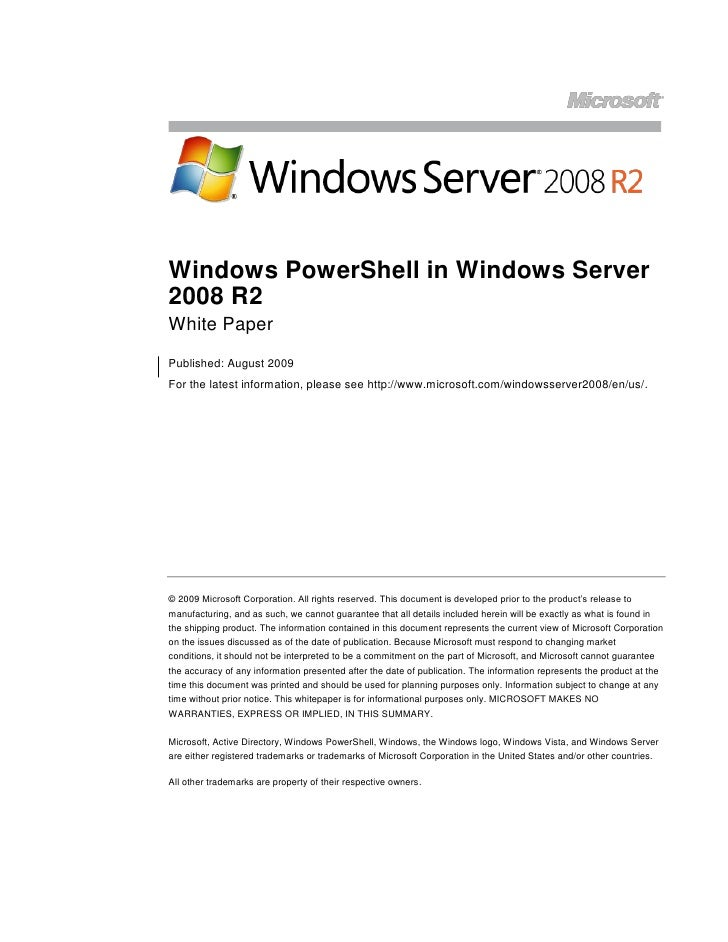 Windows PowerShell in Windows Server 2008 R2 White Paper Published: August 2009 For the latest information, please see htt...