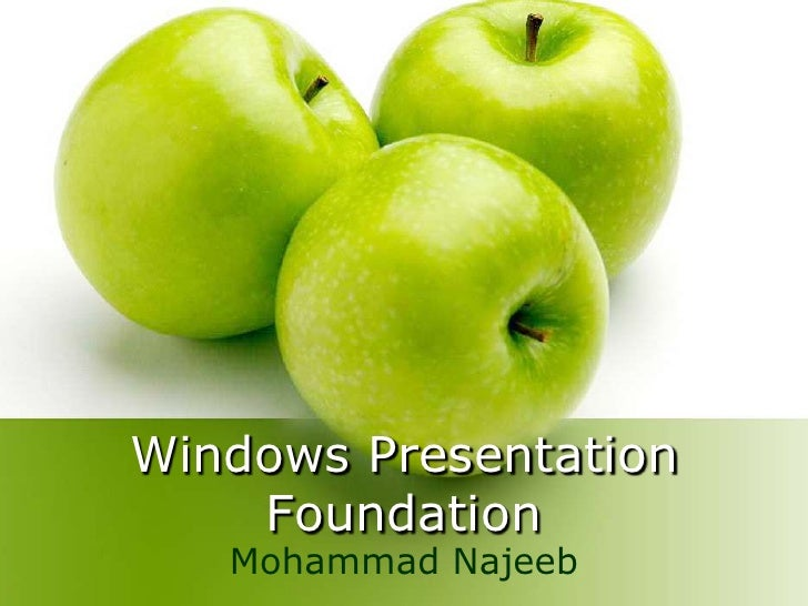 Intro Windows Presentation Foundation
