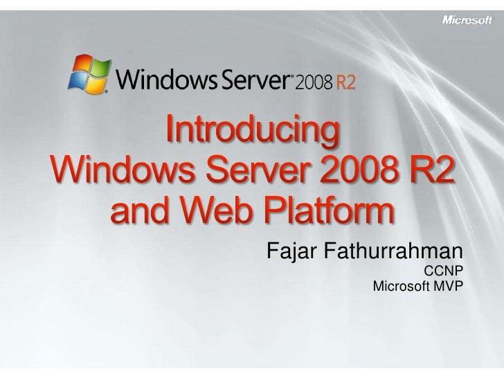 Windows server 2008 r2 and web platform_MVP Fajar