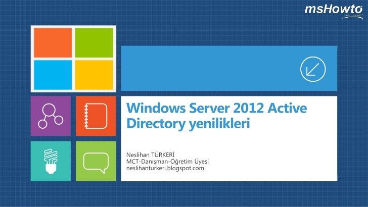 Windows Server 2012 Active Directory Yenilikleri