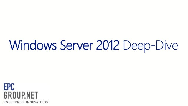 Windows Server 2012 Deep-Dive