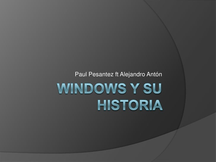 Windows y su historia