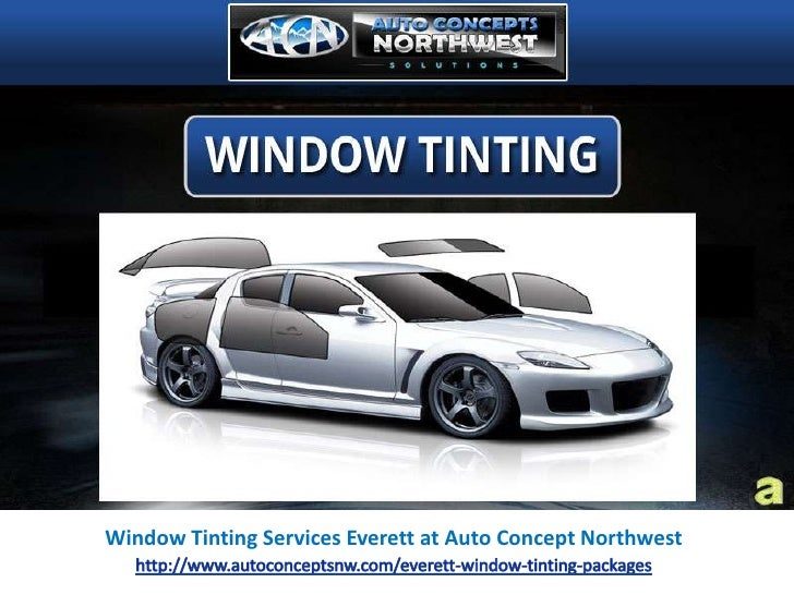 Window Tinting Services Everett at Auto Concepts Northwest
