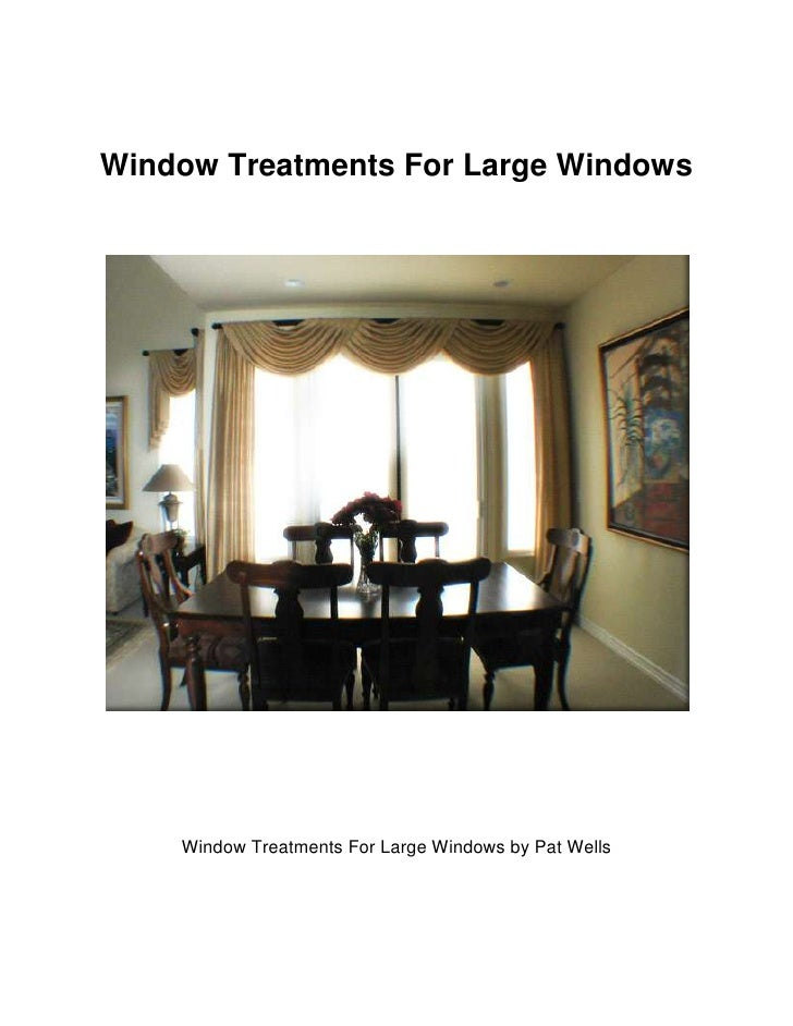 Window treatments for large windows window treatments for large