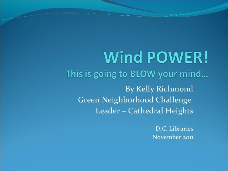 Green Neighborhood Challenge/Wind Power