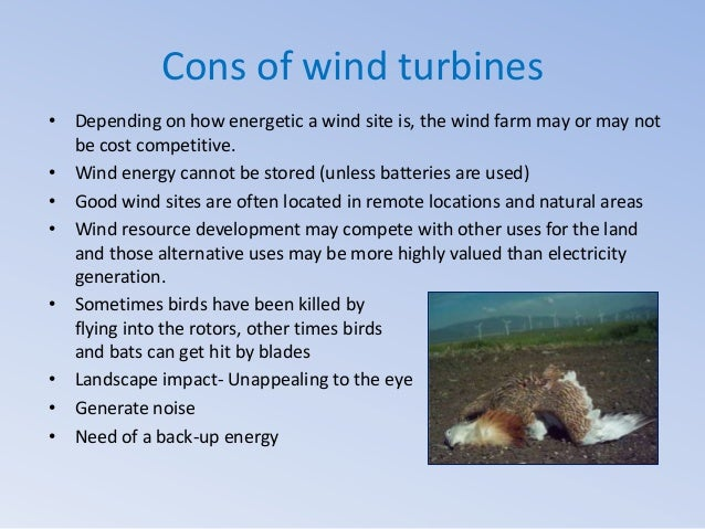 cons of wind turbines depending on how energetic a wind