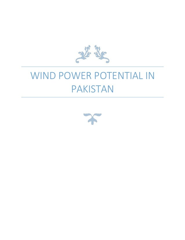 WIND POWER POTENTIAL IN PAKISTAN