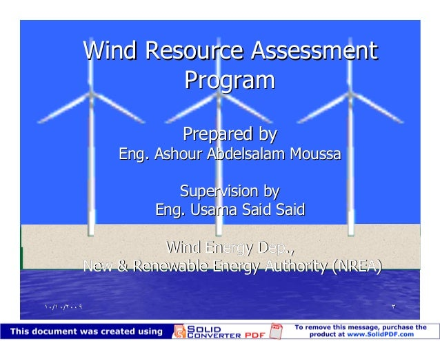 wind resource assessment Wind project lifecycle & planning pre-feasibility prospecting wind resource assessment siting: permits, eia, logistics, interconnection ppa financing.