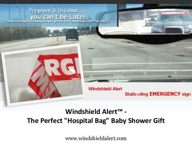 "www.windshieldalert.com WindshieldAlert™- ThePerfect""HospitalBag""BabyShowerGift"
