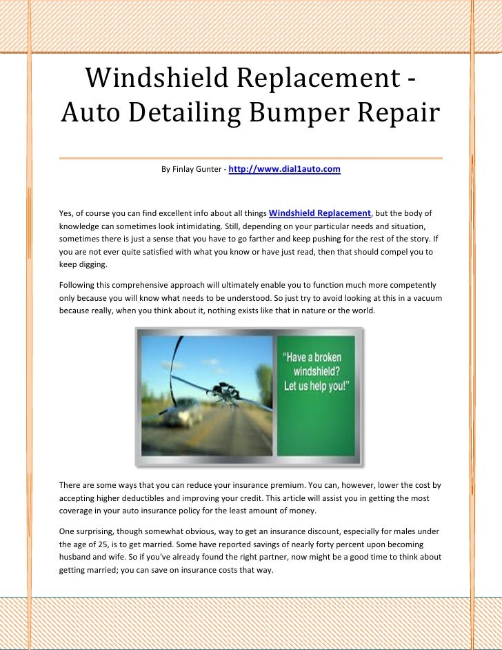 Windshield Replacement -Auto Detailing Bumper Repair___________________________________                            By Finl...