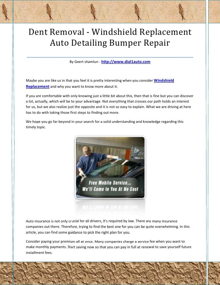 Dent Removal - Windshield Replacement       Auto Detailing Bumper Repair________________________________________________  ...