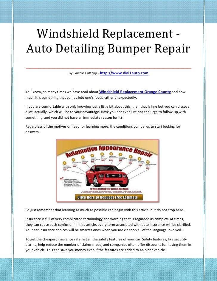 Windshield Replacement -Auto Detailing Bumper Repair___________________________________                            By Gucc...
