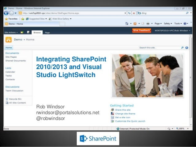 Integrating SharePoint 2010, 2013 and Visual Studio Lightswitch by Rob Windsor - SPTechCon