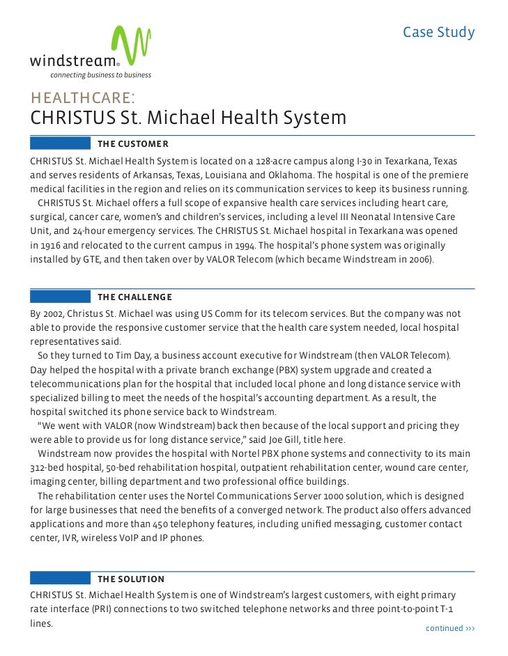 Case Study       healthcare:       CHRISTUS St. Michael Health System                       the customer       CHRISTUS St...