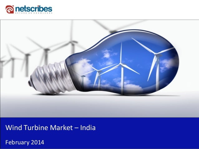 Wind turbine market in india 2014 - Sample