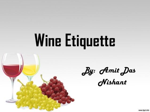 Wine EtiquetteBy: Amit DasNishant