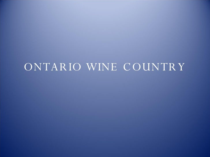 ONTARIO WINE COUNTRY