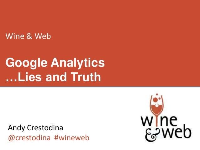 Wine & Web: Analytics Lies and Trush
