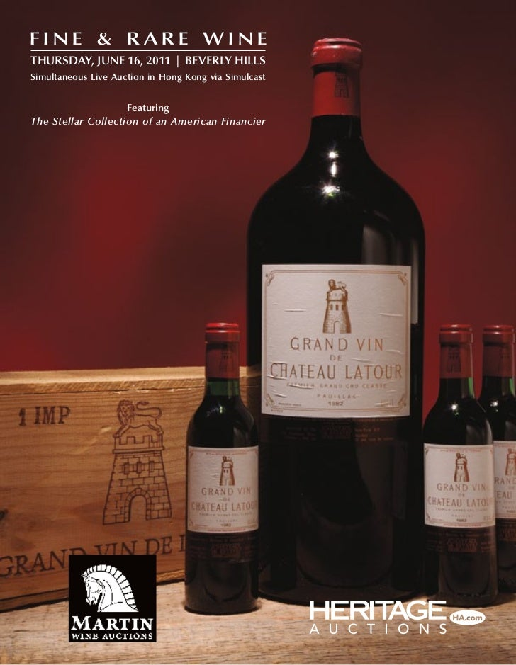 Fine & r are winethursday, june 16, 2011   beverly hillssimultaneous live auction in hong Kong via simulcast              ...