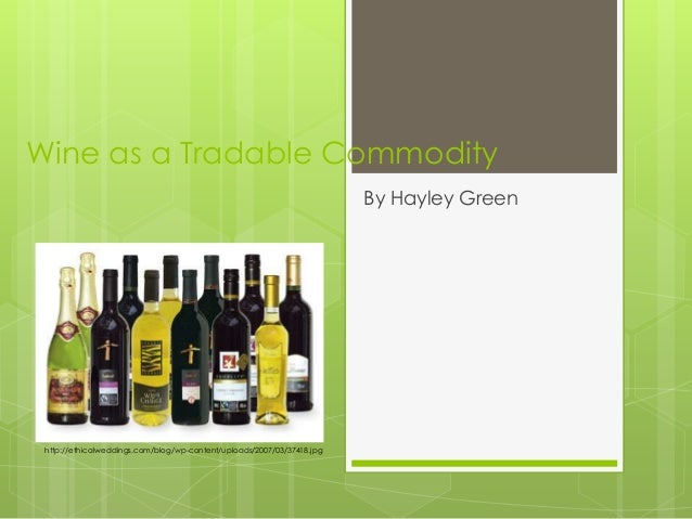 Wine as a tradable commodity