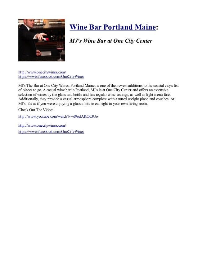 Wine Bar Portland Maine: MJ's Wine Bar at One City Center  http://www.onecitywines.com/ https://www.facebook.com/OneCityWi...