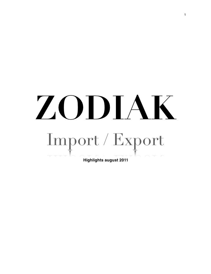 1ZODIAKImport / Export    Highlights august 2011